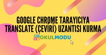 Chrome Translate Uzantısı Kurma